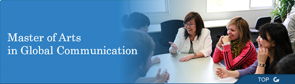master of arts in global communication essay Global communication (ma  director of arts journalism  the master of communication management program teaches strategies and skills for the next.